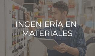 Ingeniería en Materiales